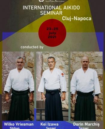 Seminar international cu sensei Kei Izawa, Shihan Wilko Vriesman, Sensei Dorin Marchis, 23-25 iulie 2021, Cluj-Napoca